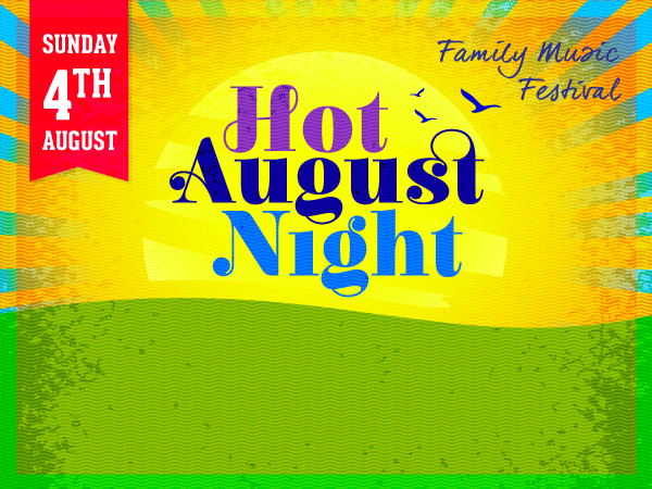 Hot August Night 2019